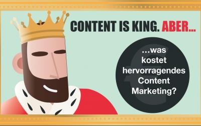 Was kostet hervorragendes Content-Marketing?